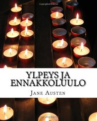 Ylpeys ja ennakkoluulo (Finnish Edition)