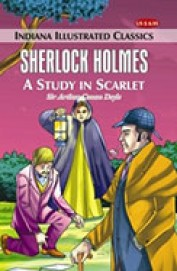 Sherlock Holmes A Study In Scarlet : Indiana Illustrated Classics