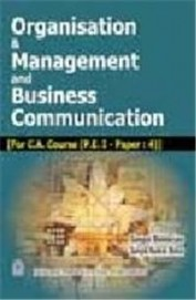 Organisation & Management & Business Communication For Ca Course Pc 1 Paper 4