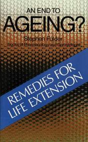 An End To Ageing?: Remedies For Life Extension