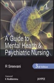 GUIDE TO MENTAL HEALTH and PSYCHIATRIC NURSING