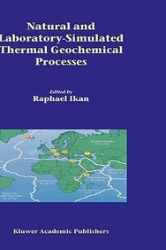 Natural And Laboratory Simulated Thermal Geochemical Processes