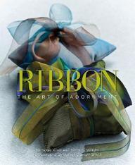 Ribbon: The Art Of Adornment