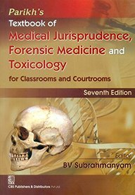 Parikhs Textbook Of Medical Jurisprudence Forensic Medicine And Toxicology