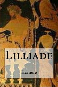 Lilliade (French Edition)