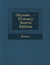 Odyssée... - Primary Source Edition