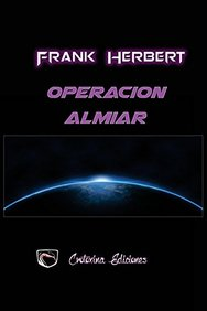 Operacion Almiar (Spanish Edition)