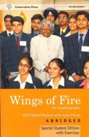 Wings Of Fire An Autobiography : Abridged Speical Student Edition With Exercises