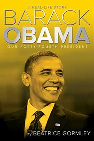 Barack Obama : Our Forty Fourth President