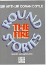 Round The Fire Stories: Complete & Unabridged (Isis)
