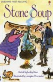 Stone Soup ; Usborne First Reading Level 2