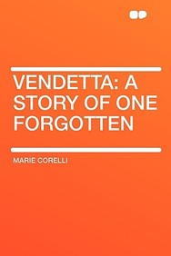 Vendetta: A Story of One Forgotten
