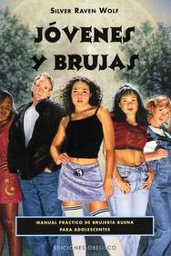 Jovenes Y Brujas/ Young Witches: Jovenes Y Brujas/ Young Witches