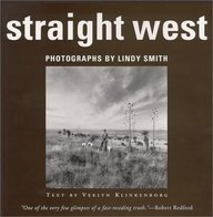 Straight West: Portraits and Scenes from Ranch Life in the American West