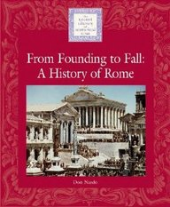 From Founding to Fall: A History of Rome
