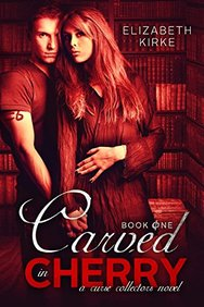 Carved in Cherry (A Curse Collectors Novel) (Volume 1)