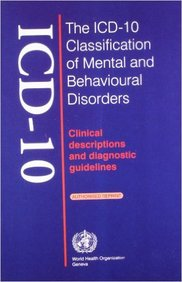Icd 10 Classification Of Mental & Behavioural Disorder Clinical Descriptions & Diagnostic