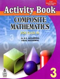 Composite Mathematics For Class 3  Activity Book
