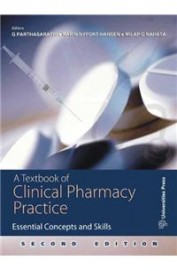 Textbook Of Clinical Pharmacy Practice : Essential     Concepts & Skills