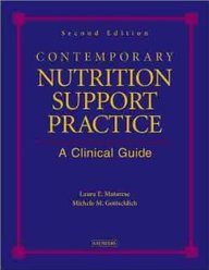 Contemporary Nutrition Support Practice: A Clinical Guide