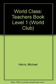 World Class: Teachers Book Level 1