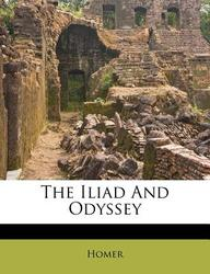 The Iliad and Odyssey