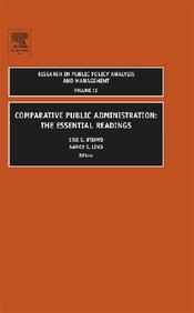 Comparative Public Administration: The Essential Readings: 15 (Research In Public Policy Analysis And Management)