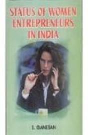 Status Of Women Entrepreneurs In India