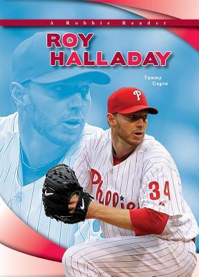 Roy Halladay (Robbie Reader Contemporary Biographies)