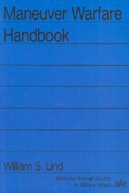 Maneuver Warfare Handbook (Westview Special Studies In Military Affairs)