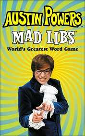 Austin Powers Mad Libs