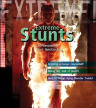 Extreme  : Stunts Life Threatening Stunt Spectaculars