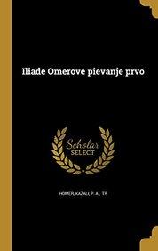 Iliade Omerove Pievanje Prvo (Polish Edition)