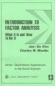 Introduction to Factor Analysis: What It Is and How to Do It