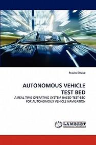 Autonomous Vehicle Test Bed