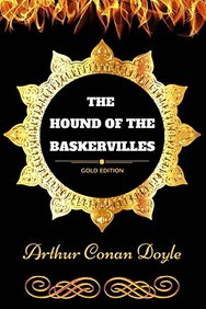 The Hound of the Baskervilles: By Sir Arthur Conan Doyle - Illustrated