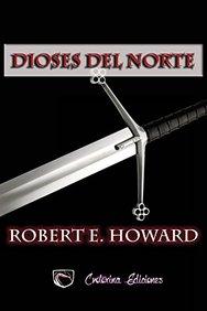 Dioses del norte (Spanish Edition)