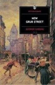 New Grub Street : Everyman Classics