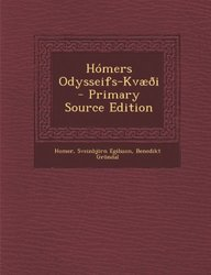 Homers Odysseifs-Kvaeoi - Primary Source Edition (Icelandic Edition)