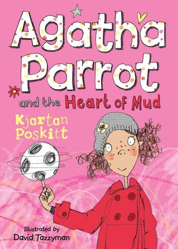Agatha Parrot & the Heart of Mud 4
