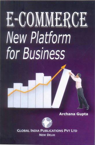 E-Commerece : New Platform For Business