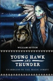 Young Hawk And Thunder: Guardians Of The Magic Forest