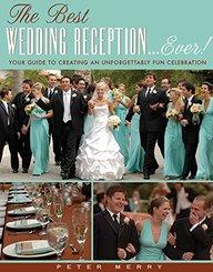 Best Wedding Reception . . . Ever!