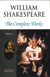William Shakespeare:The Complete Works Vol 1