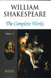 William Shakespeare The Complete Works: Vol 4