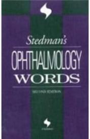 Stedmans Ophthalmology Words