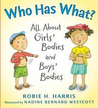 Who Has What : All About Girls Bodies & Boys Bodies