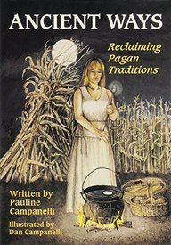 Ancient Ways: Reclaiming the Pagan Tradition