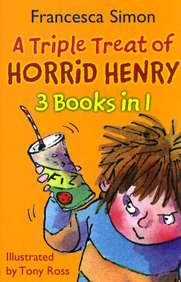 Triple Treat Of Horrid Henry 3 Books In 1