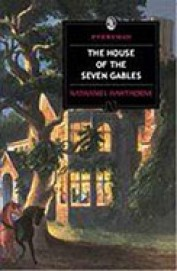 House Of The Seven Gables : Everyman Classics
